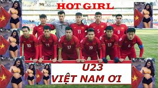 U23 Việt Nam Ơi - Phiên Bản Người Lạ Ơi