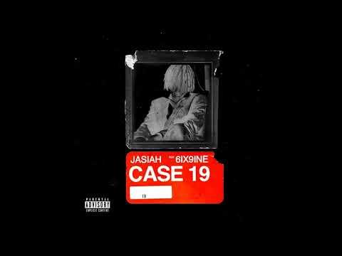 JASIAH – Case 19 (ft. 6ix9ine) (Official Audio)