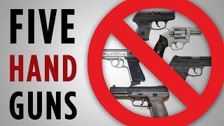 5 Handguns I