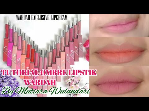tutorial-ombre-lipstik-exclusive-matte-lip-cream-wardah-by-mutiara-wulandari
