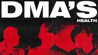 DMA'S - Health (Official Audio)