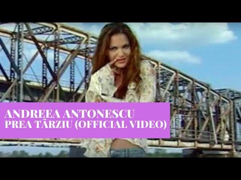 Andreea Antonescu - Prea Tarziu