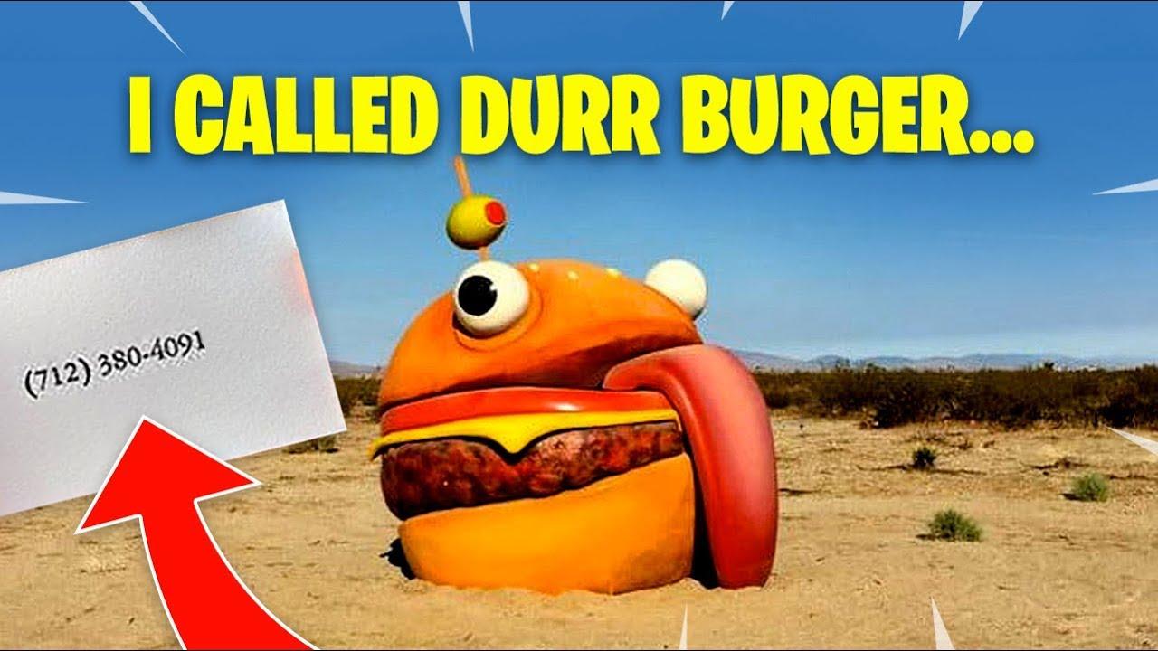 WHAT HAPPENS WHEN YOU CALL DURR BURGER?! Fortnite Battle ...