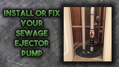 How to Install a Sewage Ejector Pump