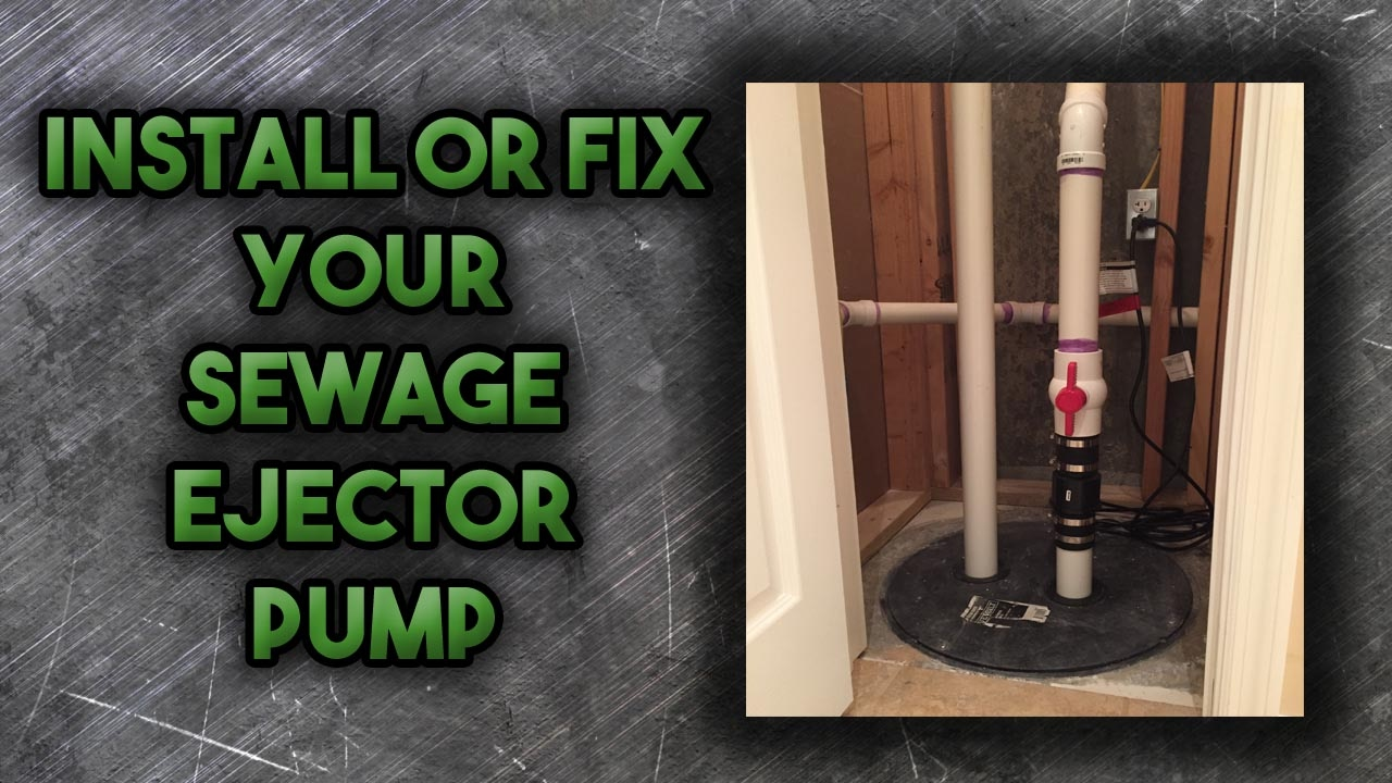 How To Install A Sewage Ejector Pump Youtube