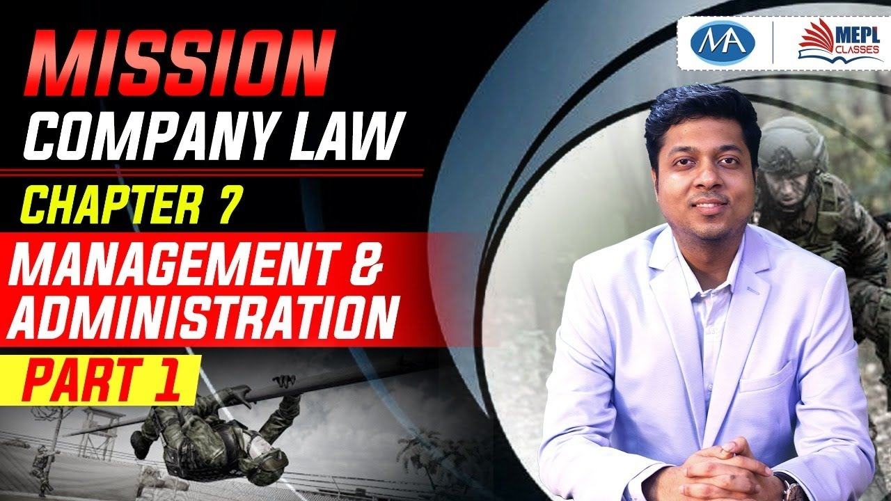 Download Mission Company Law | chapter 7 management & administration  | mohit agarwal | mepl classes
