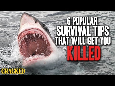 6 Popular Survival Tips That Will Get You Killed