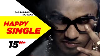 Baixar Happy Single | B.I.G Dhillon Feat.Raftaar | Latest Punjabi Songs