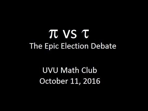 Pi vs. Tau Debate
