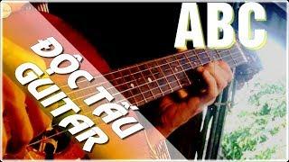 Hướng dẫn độc tấu guitar ABC - Bản nhạc không nên nghe hoặc đàn về đêm