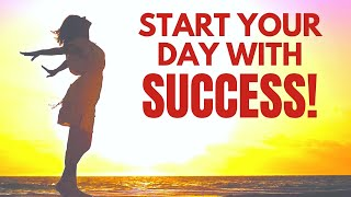 Start Your Day with SUCCESS | Bob Baker Morning I AM Affirmations Motivation