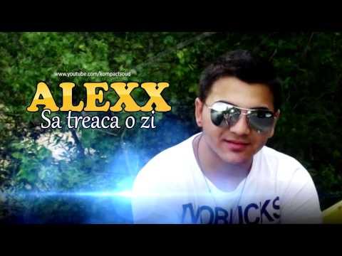 Alexx - Sa treaca o zi si inca zece