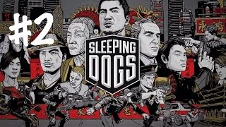 Sleeping Dogs Limited Edition - Walkthrough PC Gameplay : Part 2