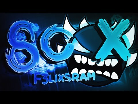 8o X (Extreme Demon) by F3lixsram & Yakimaru - Geometry Dash