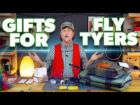 Gift Ideas For Fly Tyers (EVEN The PICKY Ones) - Fly Fishing Gift Guide #2