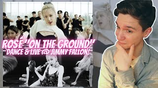 DANCER REACTS TO ROSÉ \On The Ground\ Dance Performance \u0026 Live on Jimmy Fallon