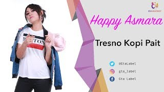 Gambar cover Happy Asmara - Tresno Kopi Pait (Official Music Video)