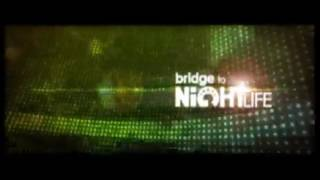 Bridge to Nightlife на Rusong TV