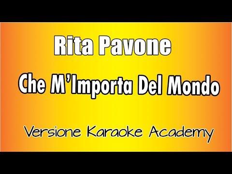 Karaoke Italiano -  Rita Pavone -  Che M' Importa Del Mondo