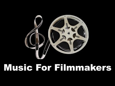 Music for Filmmakers: Instrumental Music For Short Film & Instrumental Background Music