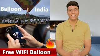 Free Balloon WiFi & Camera Security Technology Explained (HINDI)