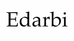 How to Pronounce Edarbi