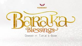 Video Baraka Blessings   Donavey ft  Tjatjie & Enver download MP3, 3GP, MP4, WEBM, AVI, FLV Agustus 2018