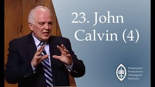 Episode 23: Calvin (Part 4) With Rev. Dr Ian Hamilton