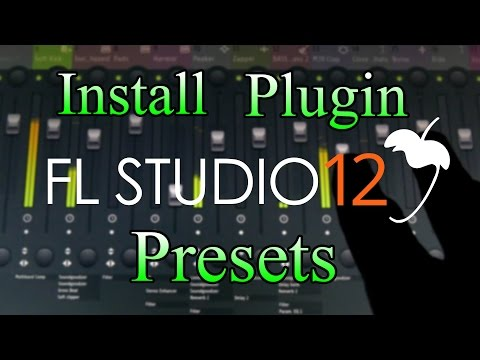 How To Install Plugin Presets (FL Studio 12)