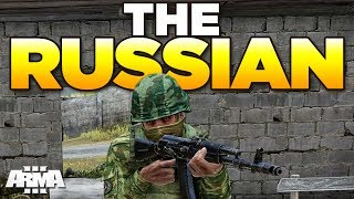 THE RUSSIAN | ARMA 3 Moments