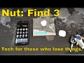 Nut Find 3 - Tech for those that lose things!