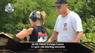 Baixar 13 year old shooting sensation, Katelyn Francis, interview http://legallyarmedamerica.com/