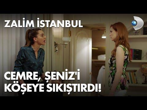 Cemre, Şeniz'i köşeye sıkıştırdı! Zalim İstanbul 8. Bölüm