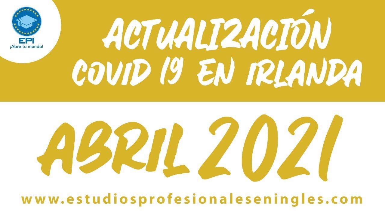 Actualización Covid19 desde Sally Gap Wicklow en Irlanda 2021