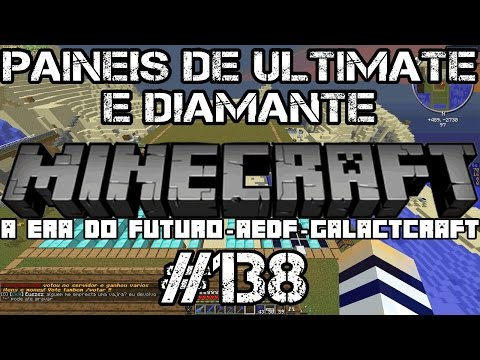 minecraft-aedf-#138---a-era-do-futuro---painel-de-ultimate-e-diamante-no-server-galactcraft!!!