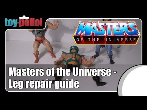 Fix it Guide - Repair broken legs on Masters of the Universe figures.