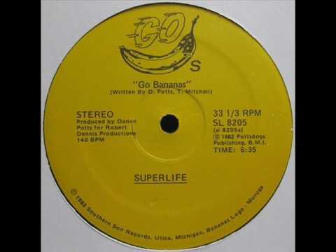 Superlife / Go Bananas (1982)