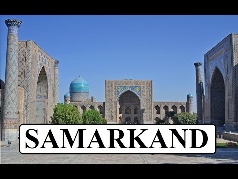 Uzbekistan/Samarkand (Silk Road City) Part 2
