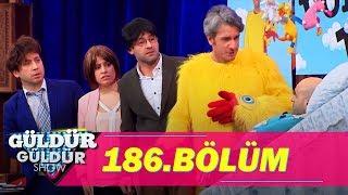 Güldür Güldür Show 186.Bölüm (Tek Parça Full HD)