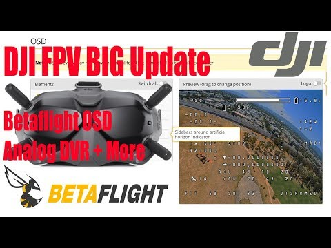 DJI Digital FPV Update - New Betaflight OSD Setup, Analog DVR And Latency Fix + RC Sim Support