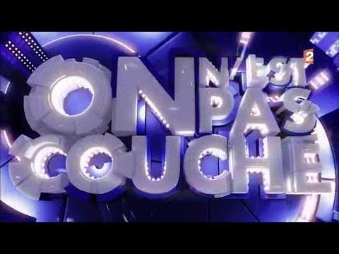 Int grale on n 39 est pas couch 6 janvier 2018 onpc youtube - Invite de on est pas couche ...