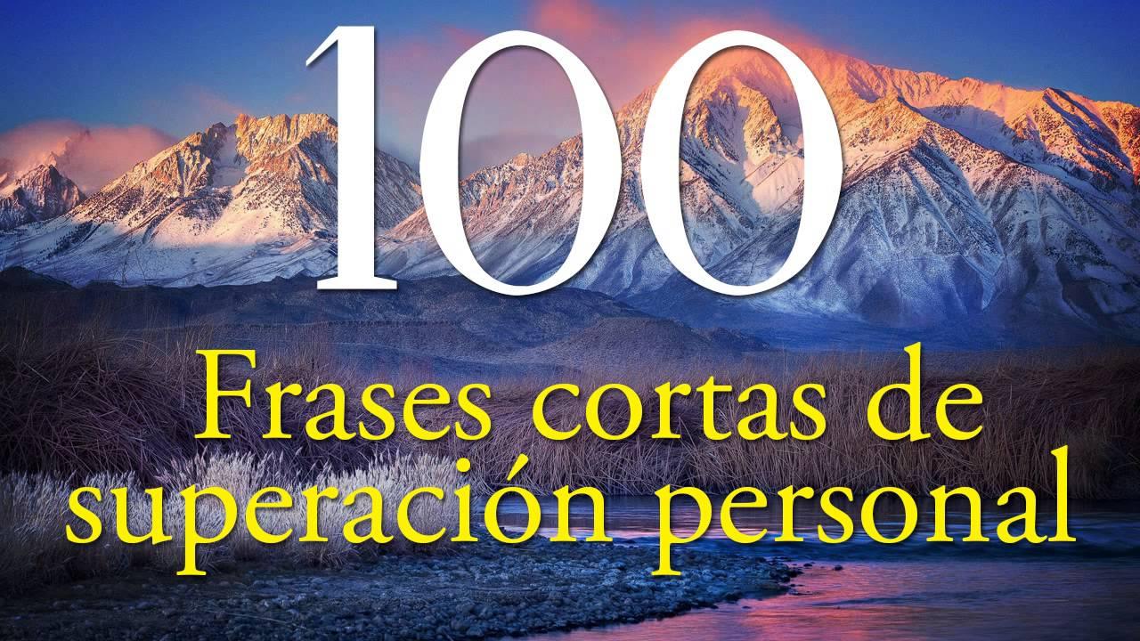 Frases De Motivacion: 100 Frases Cortas De Superación Personal