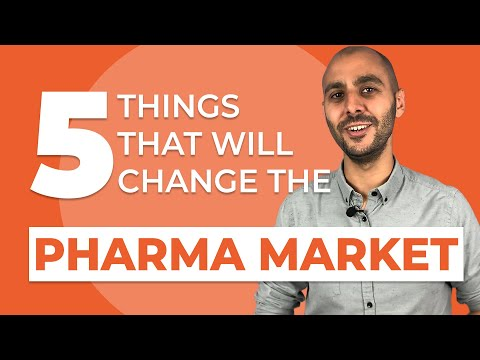 The future of pharma: 5 Things that will change the pharmaceutical industry