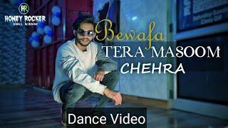Bewafa tera masoom chehra  | Rochak kohli jubin nautiyal, | Brijesh jogi Dance video | Honey rocker