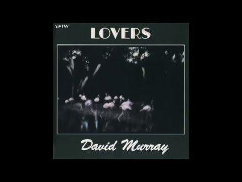 In a Sentimental Mood - David Murray