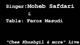 Moheb Safdari & Feroz Masudi Live