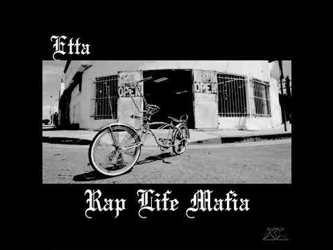 Etta - Rap Life Mafia [full ep]