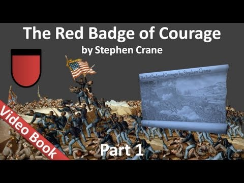 Part 1 - The Red Badge of Courage Audiobook by Stephen Crane (Chs 01-06) Travel Video