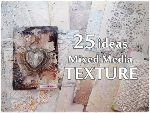 25 NEW ideas All about TEXTURE ♡ Mixed Media Art Tutorial ♡ Maremi's Small Art ♡