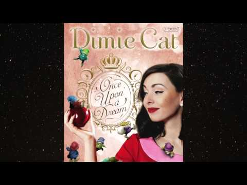 Dimie Cat - Once Upon A Dream (HDCD)